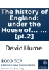 The History Of England: Under The House Of Tudor. ... By David Hume, Esq; In Two Volumes. ... [pt.2]