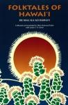Folktales Of Hawaii He Mau Kaao Hawaii