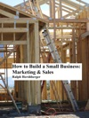 How To Build A Small Business Marketing  Sales
