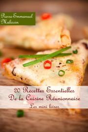 20 recettes essentielles de la cuisine réunionnaise
