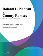 Roland L. Nadeau V. County Ramsey
