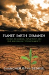 Planet Earth Demands Energy Economics Employment And Our Inner And Outer Environments