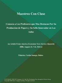 Maestros Con Clase Conozca A Los Profesores Que Mas Destacan Por Su Produccion De Papers Y Su Sello Innovador En Las Aulas