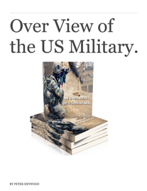 Over View of the US Military.
