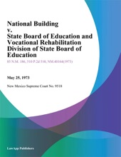 National Building v. State Board of Education and Vocational Rehabilitation Division of State Board of Education