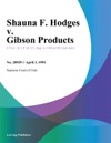 Shauna F Hodges V Gibson Products