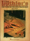 The Luthiers Handbook