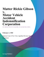 Matter Rickie Gibson v. Motor Vehicle Accident Indemnification Corporation