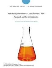 Rethinking Disorders Of Consciousness: New Research And Its Implications.
