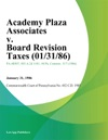 Academy Plaza Associates V Board Revision Taxes