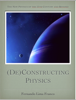 Fernando Lima Franco - (De)Constructing Physics - Part 1 of 2 artwork