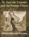 St Paul The Traveler And The Roman Citizen