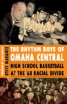 The Rhythm Boys Of Omaha Central