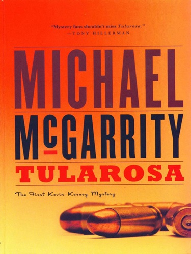 Michael McGarrity - Tularosa: A Novel