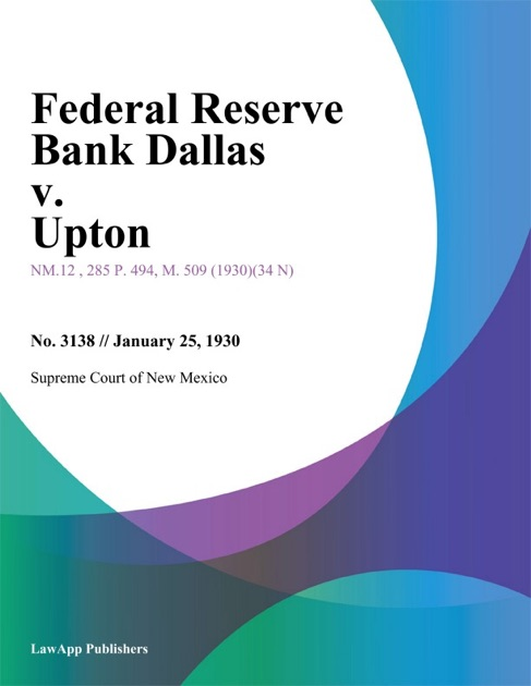 Federal Reserve Bank Dallas v  Upton by Court of Appeals of New York on  iBooks