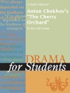 A Study Guide For Anton Chekhovs The Cherry Orchard
