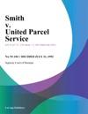 Smith V United Parcel Service