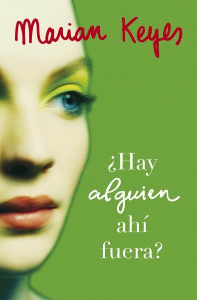 ¿Hay alguien ahí fuera? (Familia Walsh 4) - Marian Keyes book cover