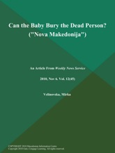 Can The Baby Bury The Dead Person? (