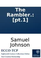 The Rambler.: [pt.1]