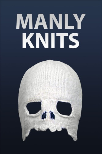 Manly Knits - Authors of Instructables - Authors of Instructables