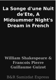 LA SONGE DUNE NUIT DEETE, A MIDSUMMER NIGHTS DREAM IN FRENCH