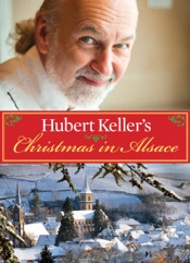 Hubert Keller's Christmas in Alsace