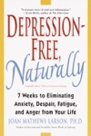 Depression-Free Naturally