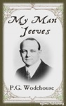 My Man Jeeves Illustrated  FREE Audiobook Download Link