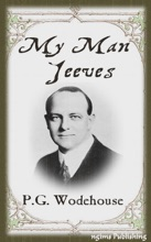 My Man Jeeves (Illustrated + FREE Audiobook Download Link)