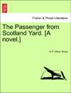 The Passenger From Scotland Yard A Novel