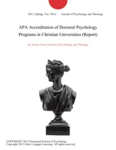 APA Accreditation Of Doctoral Psychology Programs In Christian Universities (Report)