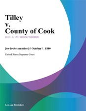Download and Read Online Tilley v. County of Cook