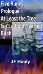 Five Runes Prologue - At Least The Tree Isnt A Cold Hearted Bitch