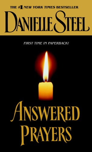 Danielle Steel - Answered Prayers