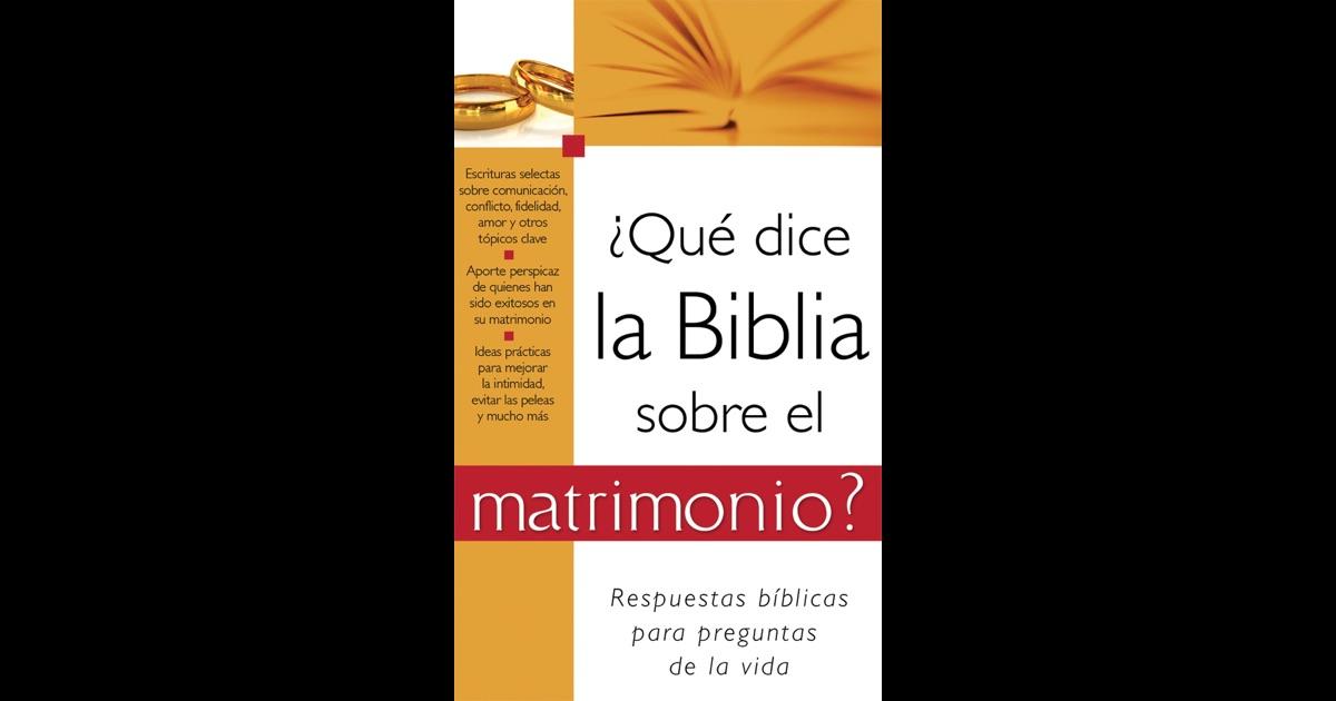 El Matrimonio La Biblia : Qué dice la biblia sobre el matrimonio by barbour