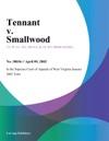 Tennant V Smallwood
