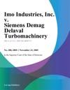 Imo Industries Inc V Siemens Demag Delaval Turbomachinery