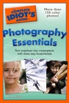 The Complete Idiots Guide To Photography Essentials