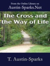 The Cross And The Way Of Life