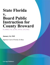 Download and Read Online State Florida v. Board Public Instruction for County Broward