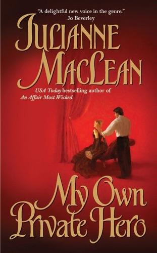 Julianne MacLean - My Own Private Hero
