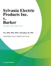 Sylvania Electric Products Inc V Barker