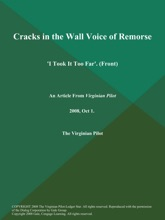 Cracks In The Wall Voice Of Remorse: 'I Took It Too Far' (Front)
