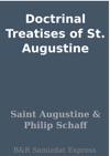 Doctrinal Treatises Of St Augustine