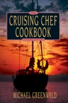 The Cruising Chef Cookbook