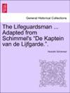 The Lifeguardsman  Adapted From Schimmels De Kaptein Van De Lijfgarde