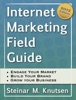 Internet Marketing Field Guide