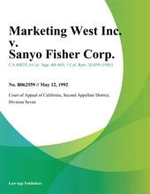 Marketing West Inc. v. Sanyo Fisher Corp.