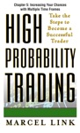 High-Probability Trading Chapter 5 - Increasing Your Chances With Multiple Time Frames